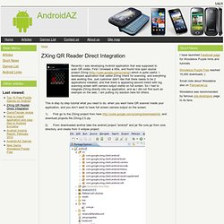 ZXing QR Reader Direct Integration | AndroidAZ