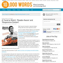A Trend to Watch: 'Reader-Aware' and 'Responsive Content' - 10,000 Words