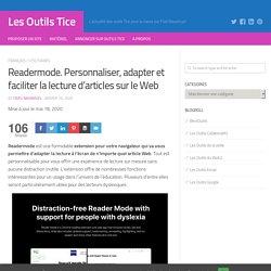 Readermode. Personnaliser, adapter et faciliter la lecture d'articles sur le Web