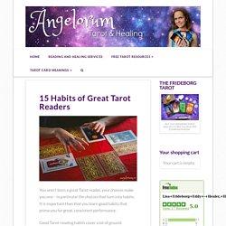 15 Habits of Great Tarot Readers