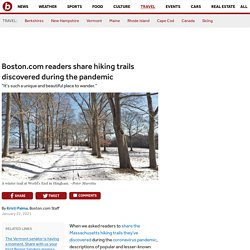 Boston.com readers share hiking trails discovered during the pandemic