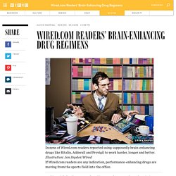 Wired.com Readers' Brain-Enhancing Drug Regimens
