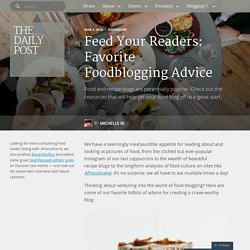 Feed Your Readers: Favorite Foodblogging Advice
