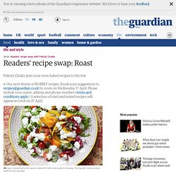 Readers' recipe swap: Roast