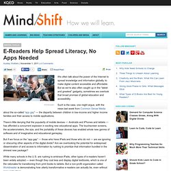 E-Readers Help Spread Literacy, No Apps Needed