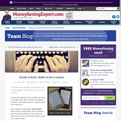 Kindle vs Kobo: Battle of the e-readers - MoneySavingExpert.com Team Blog