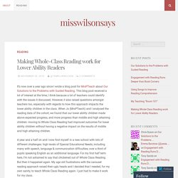 Making Whole-Class Reading work for Lower Ability Readers – misswilsonsays