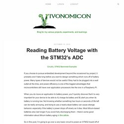 Reading Battery Voltage with the STM32's ADC – Vivonomicon's Blog