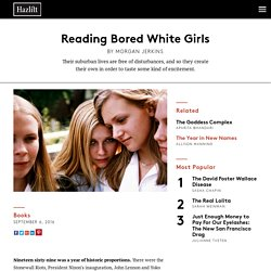 Reading Bored White Girls