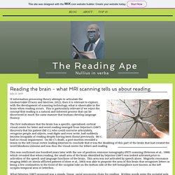 Reading the brain - what MRI scanning tells us about reading.