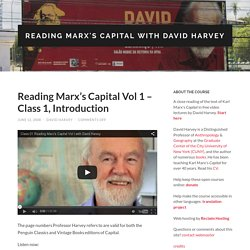 Reading Marx's Capital Vol 1 - Class 1, Introduction