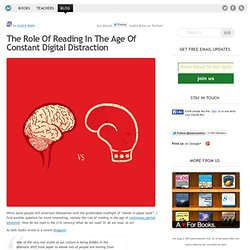 The Role Of Reading In The Age Of Constant Digital Distraction