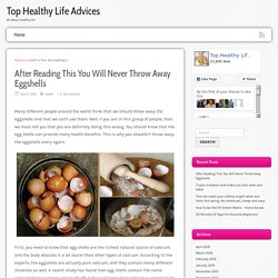 After Reading This You Will Never Throw Away Eggshells - Top Healthy Life Advices