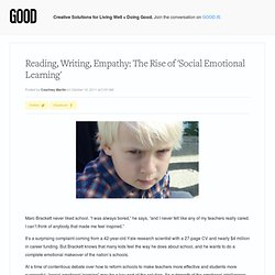 Reading, Writing, Empathy: The Rise of 'Social Emotional Learning' - Education