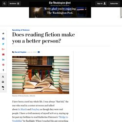 Does reading fiction make you a better person?