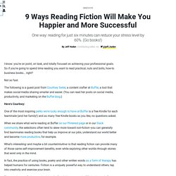 Reading Fiction Makes You Happier