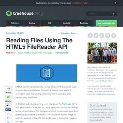 Reading Files Using The HTML5 FileReader API