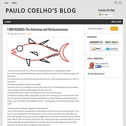 1 MIN READING: The fisherman and the businessman « Paulo Coelho's Blog