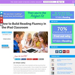 How to Build Reading Fluency in the iPad Classroom – Whooo's Reading Blog