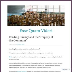 Reading fluency and the 'Tragedy of the Commons' – Esse Quam Videri