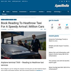 Book Reading To Heathrow Taxi For A Speedy Arrival