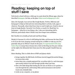 Reading: keeping on top of stuff I save at Helpful Technology: Blog