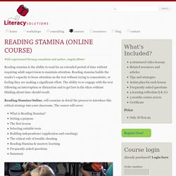 Reading Stamina (Online Course): Literacy Solutions