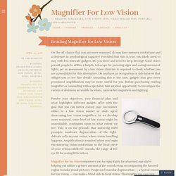 Reading Magnifier for Low Vision