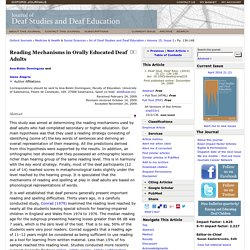 Reading Mechanisms in Orally Educated Deaf Adults