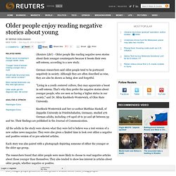 [2010] Older people enjoy reading negative stories about young