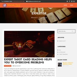 Expert Tarot Card Reading Helps You to Overcome Problems