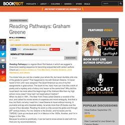 Reading Pathways: Graham Greene