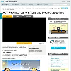ACT Reading: Author's Tone and Method Questions Video - Lesson and Example