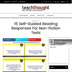 15 Self-Guided Reading Responses For Non-Fiction Texts -