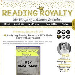Reading Royalty: Analyzing Running Records - MSV Made Easy with a Freebie!