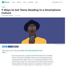 *7 Ways to Get Teens Reading in a Smartphone Culture