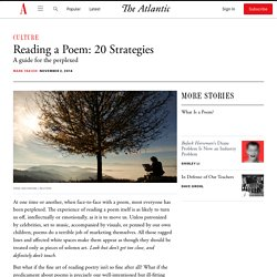 Reading a Poem: 20 Strategies - The Atlantic