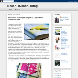 Five close reading strategies to support the Common Core