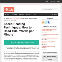 Speed Reading Techniques: How to Read 1000 Words per Minute