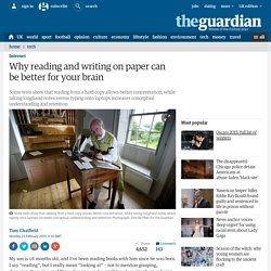 Why reading and writing on paper can be better for your brain