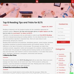 Top 10 Reading Tips and Tricks for IELTS - Aspire Square