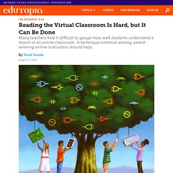 Reading the Virtual Classroom Is Hard, but It Can Be Done