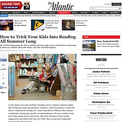 How to Trick Your Kids Into Reading All Summer Long - Daniel Willingham