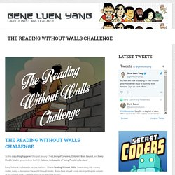 The Reading Without Walls Challenge – Gene Luen Yang