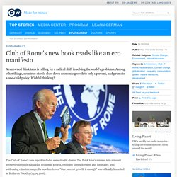 Club of Rome′s new book reads like an eco manifesto