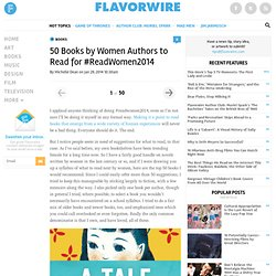 50 Books by Women Authors to Read for #ReadWomen2014
