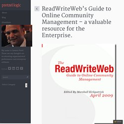 ReadWriteWeb's Guide to Online Community Management - a valuable