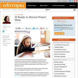 10 Ready-to-Borrow Project Ideas