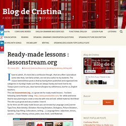 Ready-made lessons : lessonstream.org