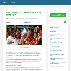 How to Find Out If You Are Ready For Marriage?